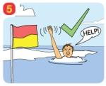 5 トラブルが起きた時はあわてず冷静に叫んだり頭上で手を振ったりして助けを求めてください